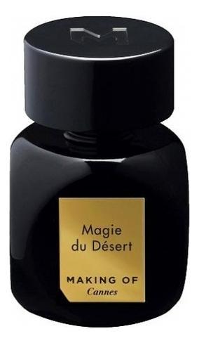 Making of Cannes Magie Du Desert