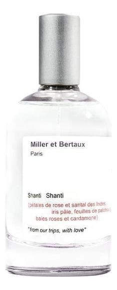 Miller et Bertaux Shanti Shanti