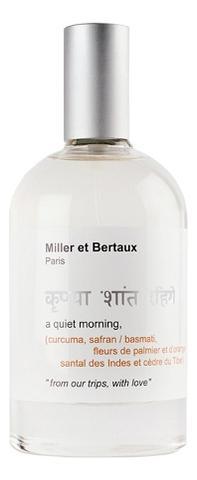 Miller et Bertaux A Quiet Morning