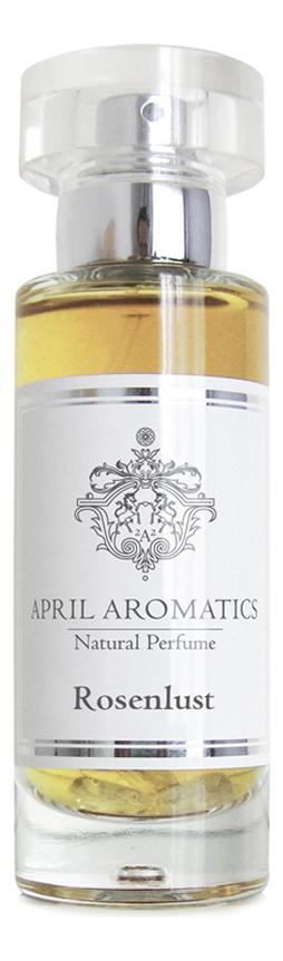 April Aromatics Rosenlust