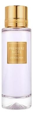 Premiere Note Lys Toscana