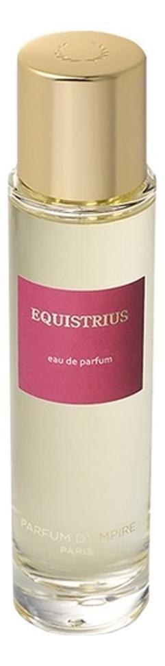 Parfum d`Empire Equistrius