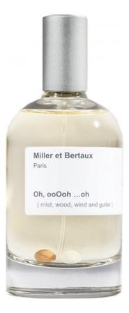 Miller et Bertaux Oh, OoOoh