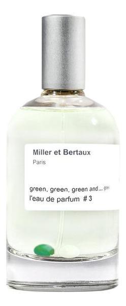 Miller et Bertaux L'Eau De Parfum No 3 Green