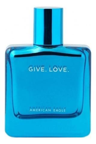 American Eagle Give. Love.