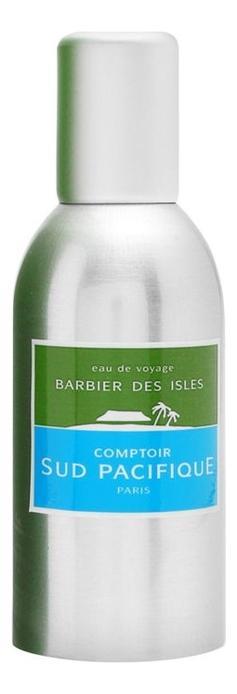 Comptoir Sud Pacifique Barbier Des Isles