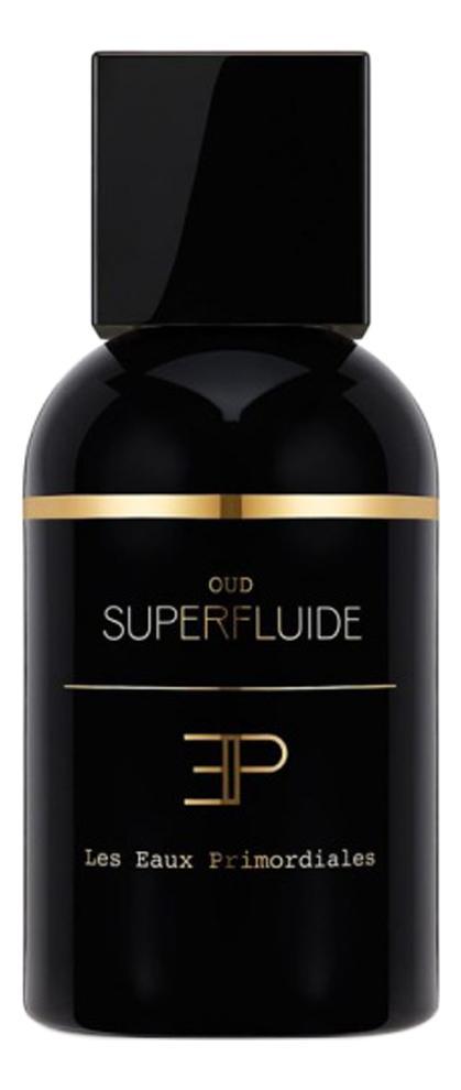 Les Eaux Primordiales Rosewood Superfluide
