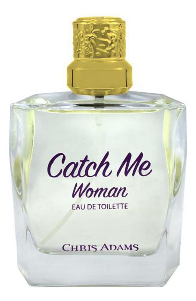 Chris Adams Catch Me Woman