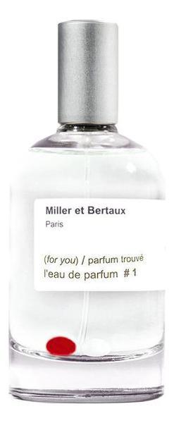 Miller et Bertaux L'Eau De Parfum No 1 Parfum Trouve