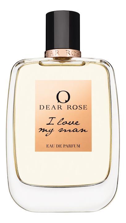 Dear Rose I Love My Man